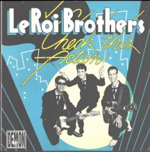 Le Roi Brothers - Check This Action
